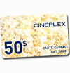 Free contest : One of Two Cinema Cineplex Gift Cards of 50$